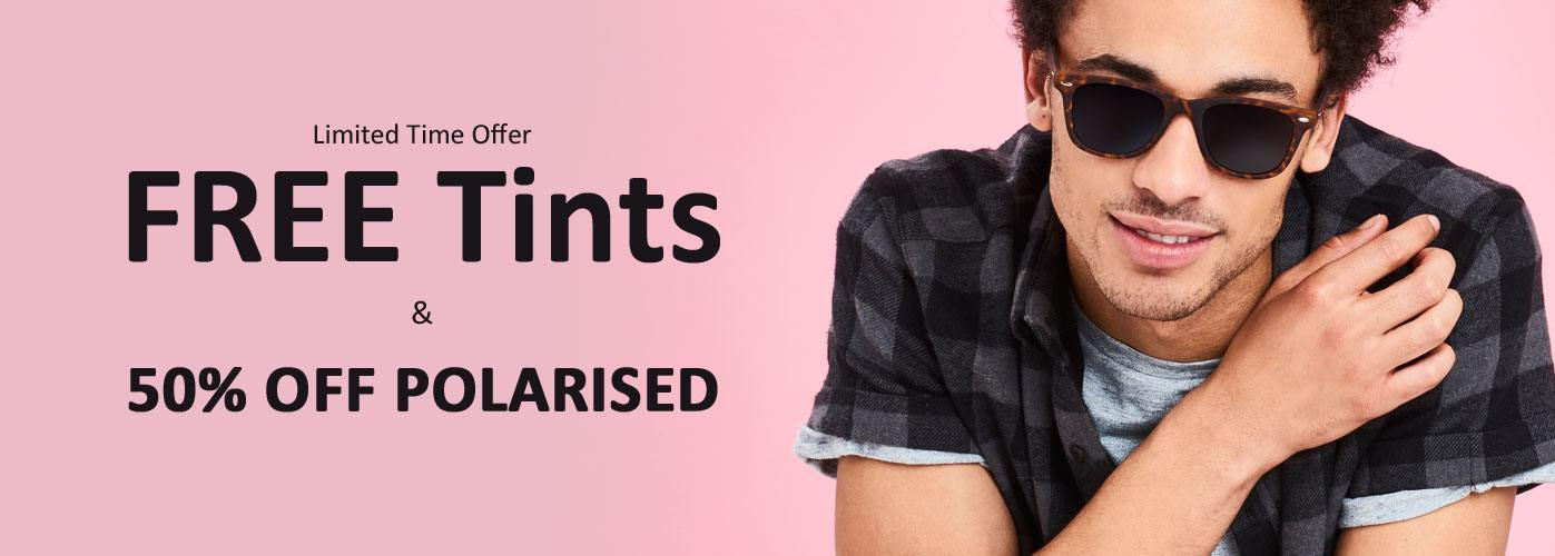 FREE Tints & 50% OPF Polarised Lenses